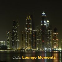 Dubai Lounge Moments — сборник