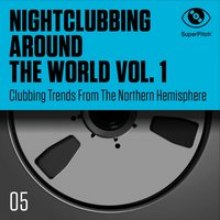Nightclubbing Around the World, Vol. 1 — сборник