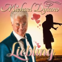 Liebling — Michael Dylano