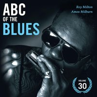 Abc of the Blues Vol. 30 — Roy Milton