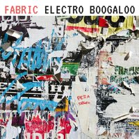 Electro Boogaloo — Fabric