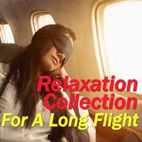 Relaxation Collection For A Long Flight — сборник