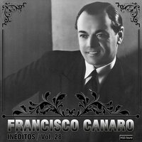 Inéditos, Vol. 28 — Francisco Canaro