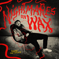 Shape The Future — Nightmares On Wax