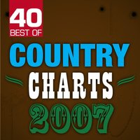 40 Best of Country Charts 2007 — The Nashville Riders