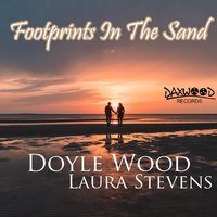 Footprints in the Sand — Doyle Wood & Laura Stevens