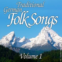 Traditional German Folk Songs - Vol. 1 — сборник