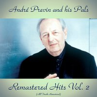 Remastered Hits Vol. 2 — André Previn