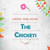 Listen This Music — The Crickets