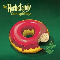 Rough and Sweet — The Rocksteady Conspiracy
