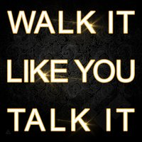 Walk It Like You Talk It — F.B.