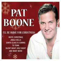 I'll Be Home For Christmas — Pat Boone
