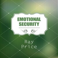 Emotional Security — Ray Price