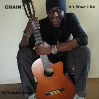 It's What I Do — Chain