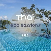 Thai Spa Sessions, Vol. 3 — сборник