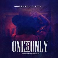 One and Only — Giftty, Phizbarz