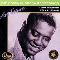 I Got Rhythm Vol. 3 1935-1944 — Art Tatum