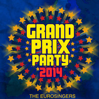 Grand Prix Party 2014 — The Eurosingers