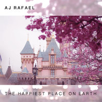The Happiest Place on Earth — AJ Rafael