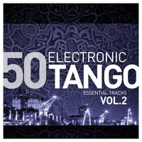 Electronic Tango Essentials, Vol.2 — сборник