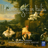 I Fiamminghi In Italia: Italian Madrigals By Flemish Composers — The Song Company, Roland Peelman, Tommie Andersson