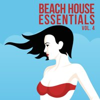 Beach House Essentials, Vol. 4 — сборник
