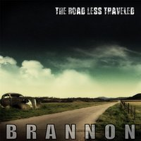 The Road Less Traveled — Brannon