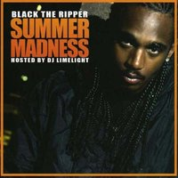 Summer Madness — Black The Ripper
