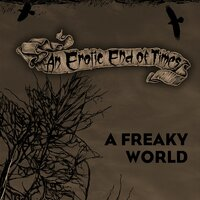 A Freaky World — An Erotic End Of Times