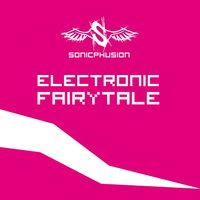 Electronic Fairytale — sonicphusion