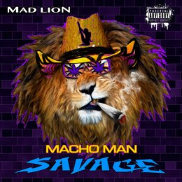 Macho Man Savage — Mad Lion