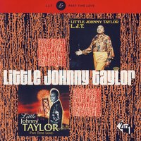 Part Time Love — Little Johnny Taylor