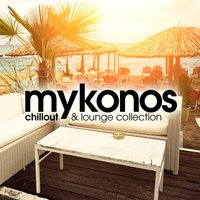 Mykonos Chillout and Lounge Collection — сборник