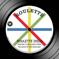 Roulette Disco: Original Club Classics From The Dawn Of The Disco Era — сборник