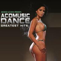 George Acosta Presents: Aco Music Greatest Hits — George Acosta