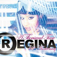 A Thousand Time (10Th Anniversary) — Regina