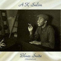 Blues Suite — A.K. Salim, Phil Woods / George Duvivier / Eddie Costa / Nat Adderley / Paul Cohn