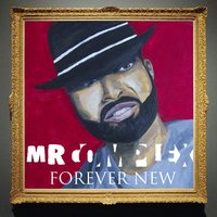 Forever New — Mr. Complex, Mr Complex, Mortal 1