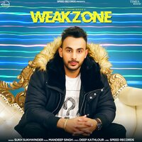 Weakzone - Single — Sukh Sukhwinder