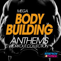 Mega Body Building Anthems Workout Collection — Жак Оффенбах