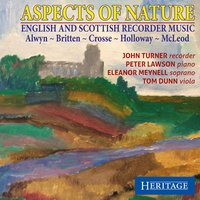 Aspects of Nature: English and Scottish Recorder Music — Бенджамин Бриттен, John Turner, Robert Crawford, John McLeod, Robin Holloway, William Alwyn