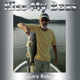 Kiss My Bass — Gary Baker