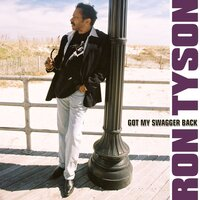 Got My Swagger Back - Single — Ron Tyson