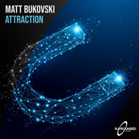 Attraction — Matt Bukovski