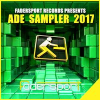 Fadersport Records Presents ADE 2017 — сборник