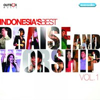 Indonesia's Best Praise And Worship, Vol. 1 — сборник