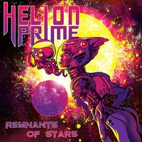 Remnants of Stars — Helion Prime