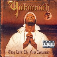 Thug Lord: The New Testament — Yukmouth