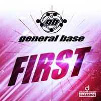 First — general base