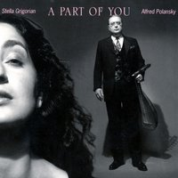 A Part of You — Stella Grigorian & Alfred Polansky